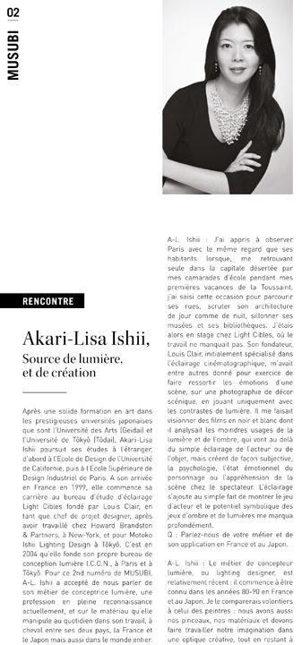 Musubi Akari-Lisa Ishii, Source de lumière, et de création